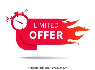 Limited offer. Banner of sale with clock, fire and countdown. Hot limited of time offer of discount. Icon of promo deal. Label, logo, button for exclusive promotion and price. Vector.