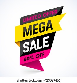 Limited Offer Mega Sale banner. Sale poster. Big sale, special offer, discounts, 60% off. Vector illustration.