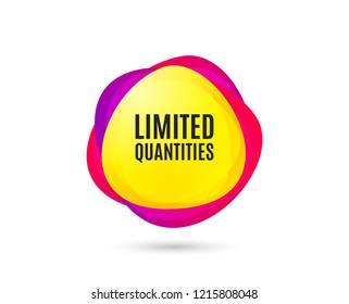 Limited quantities symbol. Special offer sign. Sale. Gradient sales tag. Abstract shopping banner. Template for design. Limited quantities vector