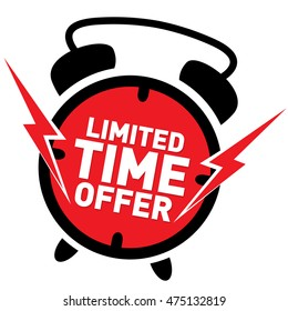 "Limited Time Offer Red Label Vector. Alarm clock ringing sticker isolated on white with text ""Limited Time Offer""."