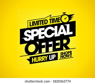 Limited time special offer, hurry up, shop now, vector sale banner template