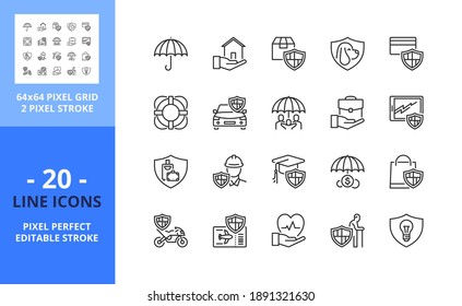 Line icons about insurance. Contains such icons as protection, home, health, shopping, car, trip, accident and savings insurances. Editable stroke. Vector - 64 pixel perfect grid.