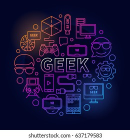 Linear colorful geek illustration. Vector round symbol in line style made with the word GEEK in center and gadget icons