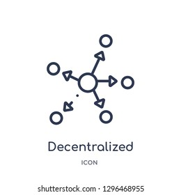 Linear decentralized icon from Cryptocurrency economy and finance outline collection. Thin line decentralized icon vector isolated on white background. decentralized trendy illustration
