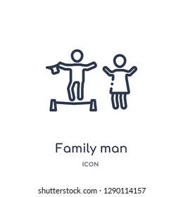 Linear family man icon from Circus outline collection. Thin line family man vector isolated on white background. family man trendy illustration