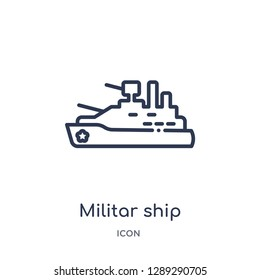Linear militar ship icon from Army and war outline collection. Thin line militar ship vector isolated on white background. militar ship trendy illustration