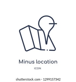 Linear minus location icon from Maps and locations outline collection. Thin line minus location icon isolated on white background. minus location trendy illustration
