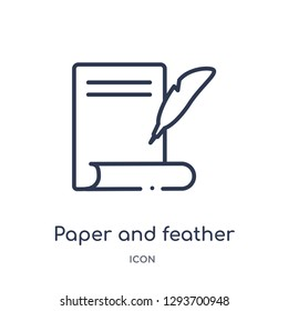Linear paper and feather icon from Edit outline collection. Thin line paper and feather icon vector isolated on white background. paper and feather trendy illustration