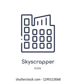 Linear skyscrapper icon from City elements outline collection. Thin line skyscrapper vector isolated on white background. skyscrapper trendy illustration