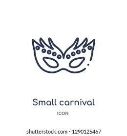 Linear small carnival mask icon from Cinema outline collection. Thin line small carnival mask vector isolated on white background. small carnival mask trendy illustration