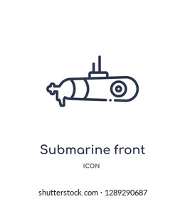Linear submarine front view icon from Army and war outline collection. Thin line submarine front view vector isolated on white background. submarine front view trendy illustration