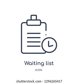 Linear waiting list icon from Ecommerce and payment outline collection. Thin line waiting list icon vector isolated on white background. waiting list trendy illustration