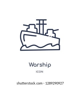 Linear warship icon from Army and war outline collection. Thin line warship vector isolated on white background. warship trendy illustration