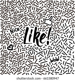 Line-art hand-drawn doodle with modern calligraphy word Like!