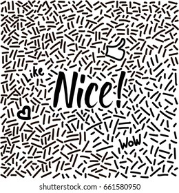 Line-art hand-drawn doodle with modern calligraphy word Nice!