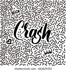 Line-art hand-drawn doodle with modern calligraphy word Crash!
