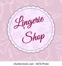 Lingerie shop vector logo. Sexy underwear background.
