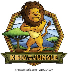 """The Lion - King of the Jungle.  Cartoon Lion with Savannah in background, framed with African themed pattern with """"King of the Jungle"""" text emblem"""
