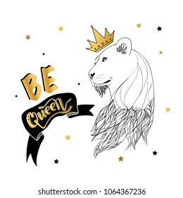 Lioness in the crown with a slogan print vector