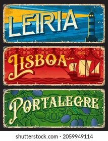 Lisboa, Leiria and Portalegre, Portuguese province plates, vector tin signs. Portugal travel luggage tags and stickers with Portuguese city welcome taglines or tourism landmarks and attractions
