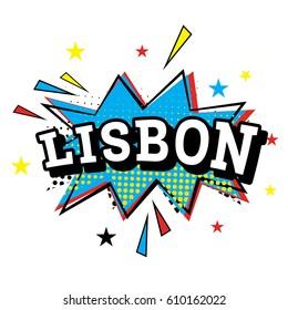 Lisbon. Comic Text in Pop Art Style. Vector Illustration