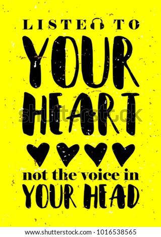 Listen Your Heart Motivational Inspirational Poster Stock Vector