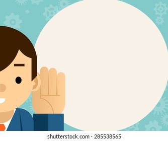 Listening. Businessman holds hand near ear. Attention and sound, communication and gesture, person listen, vector illustration