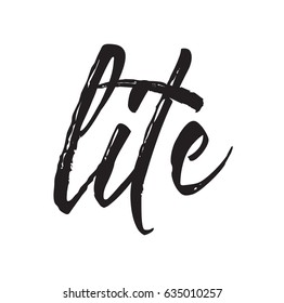 lite, text design. Vector calligraphy. Typography poster. Usable as background.