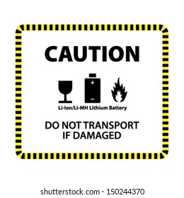 A lithium ion or lithium metal hydride battery shipment caution label.
