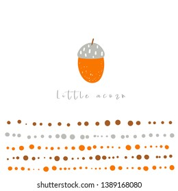 Little acorn illustration. Funny doodle hand drawn card, postcard, poster with oak seed, abstract elements, text space for kids