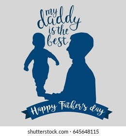 Little baby with dad. My daddy is the best. Father's day illustration