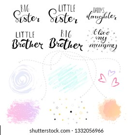 Little big sister, brother. Lettering for babies clothes, t-shirts and nursery decorations (bags, posters, invitations, cards, pillows). Brush calligraphy isolated on white background.