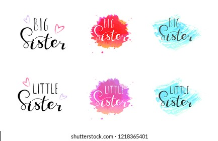 Little big sister. Lettering for babies clothes, t-shirts and nursery decorations (bags, posters, invitations, cards, pillows). Brush calligraphy isolated on white background.