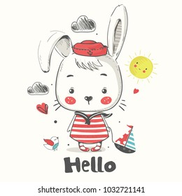little Bunny sailor.cartoon hand drawn vector illustration. Can be used for baby t-shirt print, fashion print design, kids wear, baby shower celebration greeting and invitation card.