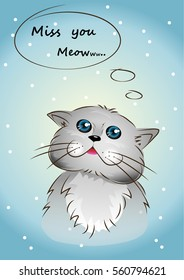 A little cat is missing you now. Meow.