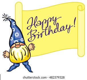 """Little cute gnome in blue cap and paper scroll with artistic written sign """"Happy Birthday!"""". Funny label for decorations, greetings cards, children's books and other design artworks. Vector clip art."""