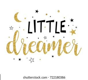 little dreamer slogan and star pattern with gold glitter vector.
