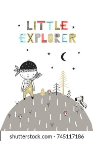 Little Explorer - Cute hand drawn nursery poster with lettering in scandinavian style. Color vector illustration.
