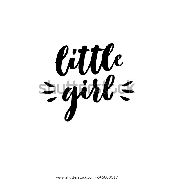 Little Girl Hand Lettering Quotes Print Stock Vector