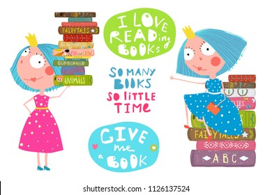 Little Girls Love Reading Books Quotes. Cute fairy tale princesses with books and lettering signs. Vector cartoon.