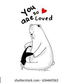 "little penguin and big white bear are in love, hugging each other, red heart vector isolated illustration for t-shirt, phone case, mugs, baby shower,wall art. text ""you are so loved"""