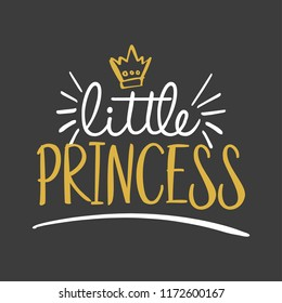 Little Princess - Vector illustration text for clothes. Royal badge,tag,icon. Inspirational quote card, invitation,banner. Kids calligraphy background. lettering typography poster