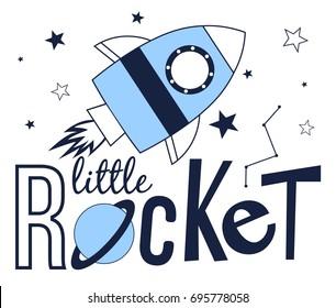 little rocket slogan and spaceship illustration vector.