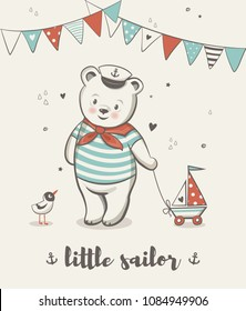 Little sailor, Cute bear vector illustration, posters for baby room, baby shower celebration greeting cards, kids and baby t-shirts and wear, hand drawn nursery illustration