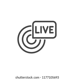 Live broadcast line icon. Reportage, webcast concept symbol. Online tv, radio channel emblem. Outline label. Camera sgin and inscription in bubble. Vector illustration isolated