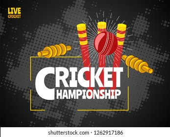 Live Cricket poster or banner design with illustration of ball, wicket stumps and bails on black halftone background.