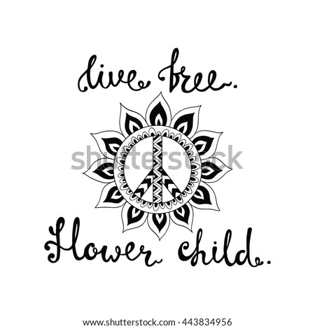 Live Free Flower Child Inspirational Quote Stock Vector Royalty