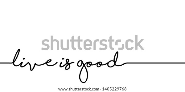 Live Good Live Cool Hello Line Stock Vector (Royalty Free