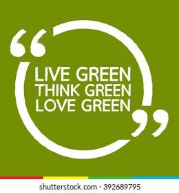LIVE GREEN THINK GREEN LOVE GREEN Illustration design