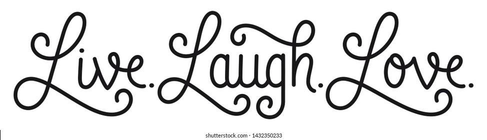 LIVE. LAUGH. LOVE. black vector calligraphic banner